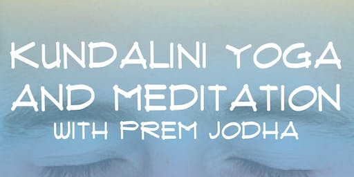 Kundalini Yoga and Meditation with Prem Jodha