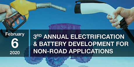 3rd Annual Electrification & Battery Development for Non-Road Applications tickets