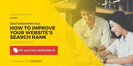 Workshop SEO Fundamentals: How to Improve Your Website's Search Rank 21 Nov tickets
