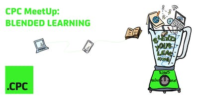 CPC MeetUp - Blended Learning