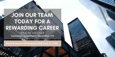 [Recruitment Talk] What Is It Like Being A Wealth Adviser With Us tickets