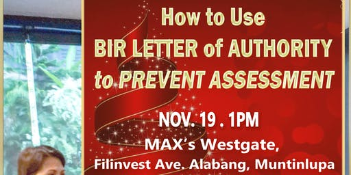How to Use BIR Letter of Authority to PREVENT ASSESSMENT