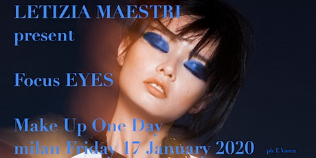 FOCUS EYES  ONE DAY by LETIZIA MAESTRI  17 JANUARY 2020 biglietti