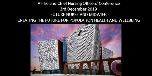 All-Ireland Chief Nursing Officers' Conference 2019