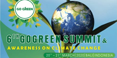 6th GoGreen Summit & Awareness on Climate Change tickets