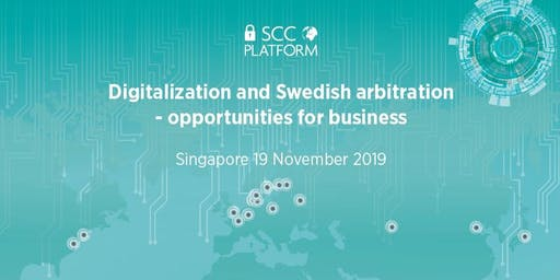 Digitalization and Swedish Arbitration - opportunities for business