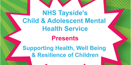CAMHS Supporting Health, Well Being and Resilience of Children Presentation tickets