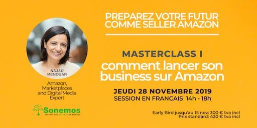 Masterclass 1: Comment Lancer Son Business Sur Amazon.