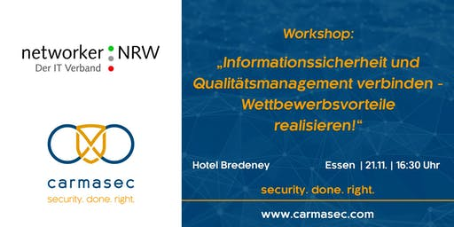 """Workshop """"Qualitätsmanagement und Informationssicherheit - Wettbewerbsvorteile realisieren!"""""""