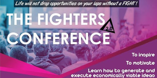 FIGHTER'S CONFERENCE 2.0; How to fight for your future!