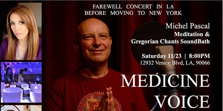 Gregorian Chants SoundBath with Michel Pascal & Erika A. Segura tickets