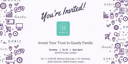 Invest Your Trust in Goody Family (KL)