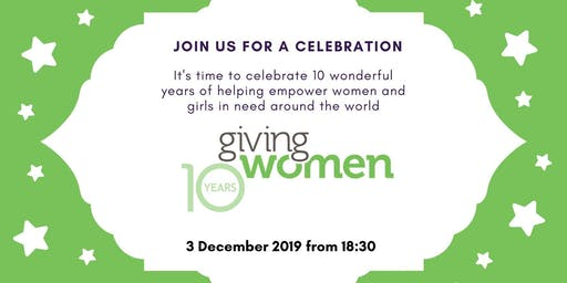 Giving Women 10th Anniversary Celebration Event for Members
