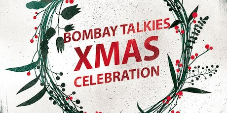 Bombay Talkies Xmas Social 2019 tickets