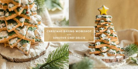 Christmas Baking Workshop by Sensitive Chef Delcie tickets