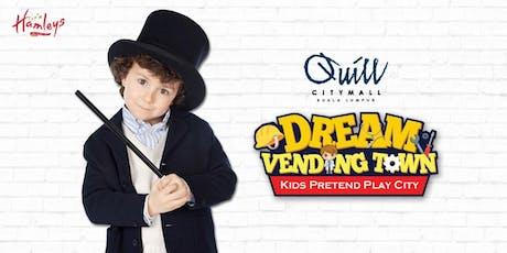 DREAM VENDING TOWN - MAGIC STUDIO (RSVP STATION) tickets