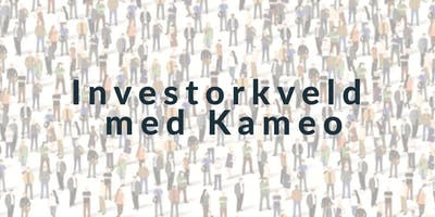 Investorkveld med Kameo
