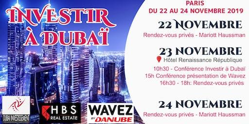 Conférence Investir à Dubaï + Offre exclusive résidence Wavez