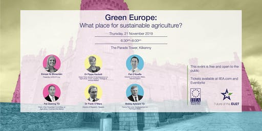 Green Europe:  What place for sustainable agriculture?