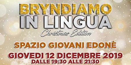 Bryndiamo in Lingua - Christmas Edition tickets