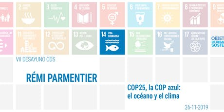 VII Desayuno ODS Mediapost - La COP25, la COP azul: el océano y el clima tickets