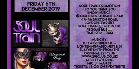 SOUL TRAIN (So You Think You Know Music?) **Masquerade pre-Christmas Party** tickets