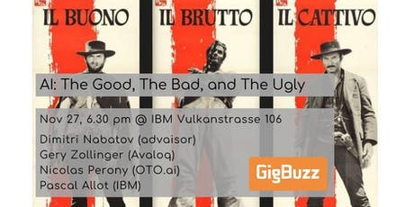 GigBuzz #12: The Good, The Bad, and The Ugly of Artificial Intelligence tickets