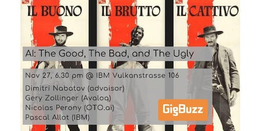 GigBuzz #12: The Good, The Bad, and The Ugly of Artificial Intelligence