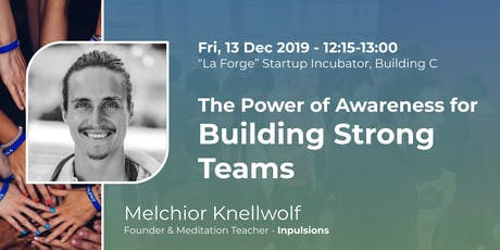 The Power of Awareness for Building Strong Teams tickets