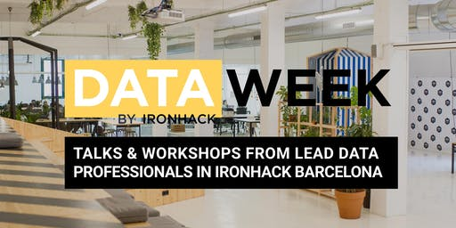 DATA WEEK - Workshops and Talks from Top Data Leads