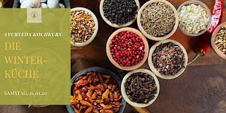 Ayurveda Winter Kochworkshop - Die ayurvedische Küche Tickets
