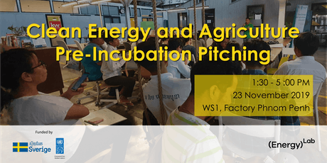 Clean Energy and Agriculture Pre-incubation Pitching tickets
