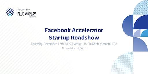 Facebook Accelerator: Startup Roadshow - Ho Chi Minh, Vietnam
