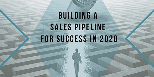 Building a Sales Pipeline For Success in 2020