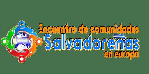 """""""Encuentro de comunidades salvadoreñas en Europa"""""""