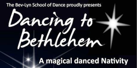 Dancing to Bethlehem tickets