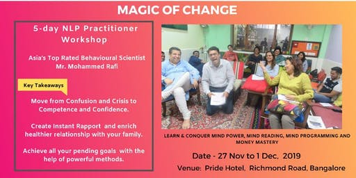 Magic of Change 5 Days NLP Practitioner Workshop by Mohammed Rafi