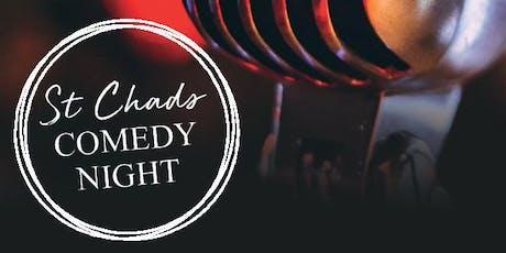 St Chads Comedy Night tickets