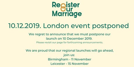 Register Our Marriage London Launch tickets