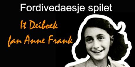 Toanielstik - It Deiboek Fan Anne Frank - tickets