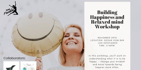 Building Happiness and Relaxed Mind Workshop tickets