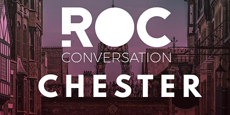 ROC CONVERSATION: CHESTER tickets