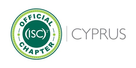 (ISC)² Cyprus Chapter - Seminar & AGM - 12/12/2019 tickets