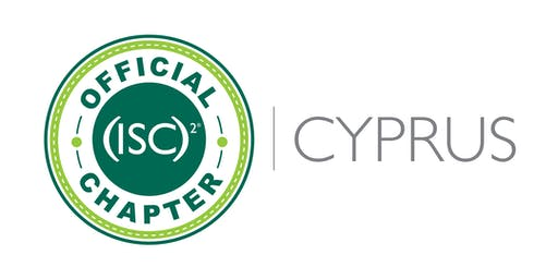 SAVE THE DATE: (ISC)² Cyprus Chapter - Seminar & AGM - 12/12/2019
