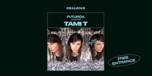 Futuroa presents Tami T at ABX10