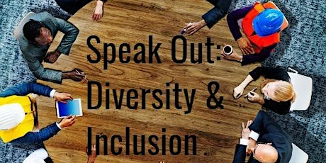 Speak Out - Diversity and Inclusion tickets