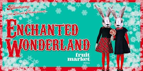 Enchanted Wonderland tickets