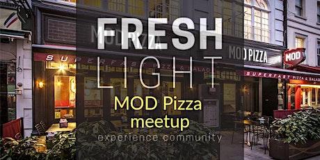 MOD Pizza meetup tickets