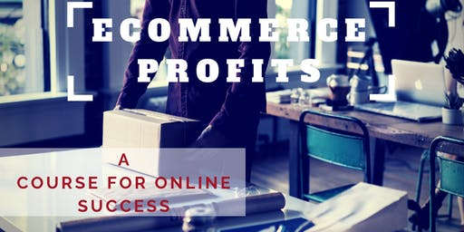 ECommerce Profits, a four week course @ CoWork.RED in Santa Elena.