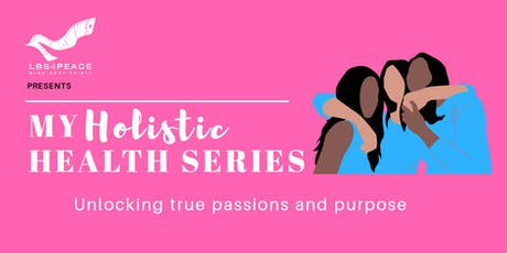 My Holistic Health Series: Become a Weight Loss Winner tickets
